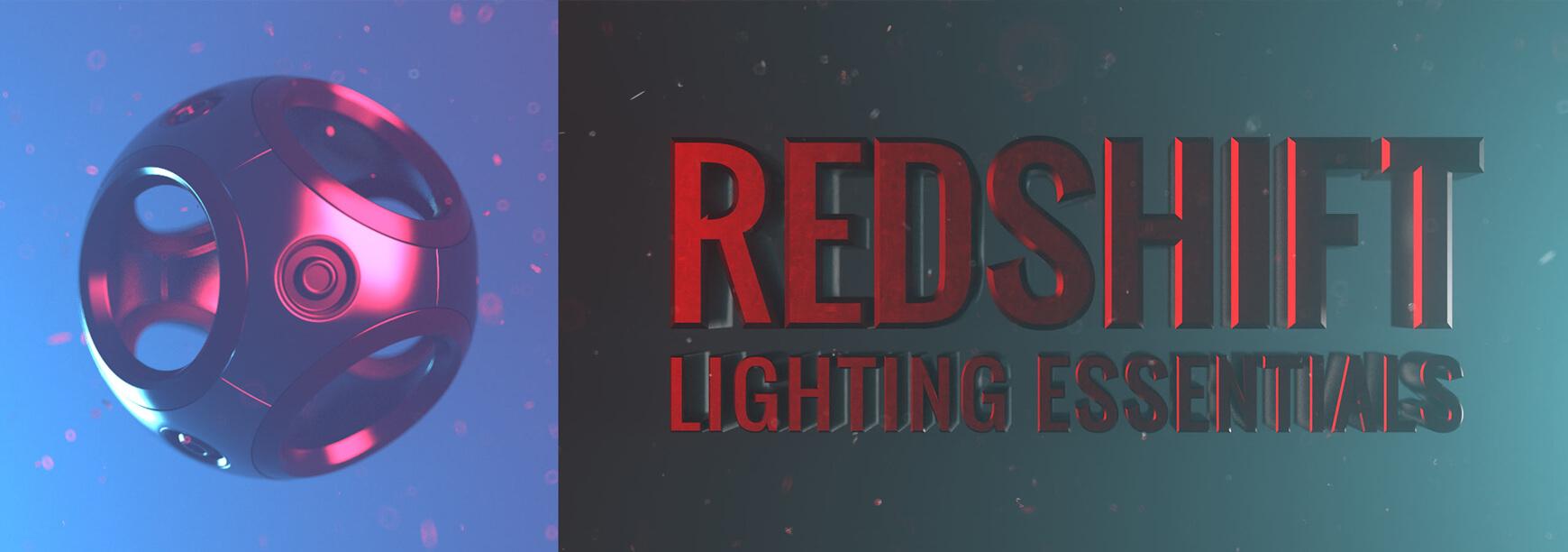 Redshift Lighting Essentials Volume 2 for Cinema 4D